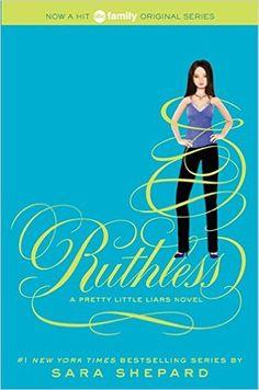 Amazon.com: Ruthless (Pretty Little Liars, Book 10) (9780062081872): Sara Shepard: Books