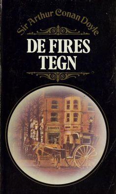 Omslagsbilde av De fires tegn Arthur Conan Doyle, Childhood Memories, Books To Read, Mystery, Fire, Reading, Pdf, Reading Books, Reading Lists
