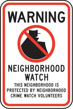 Printable Community Signs | Neighborhood Watch Sign - W5450. Security Warning Signs by SafetySign ...
