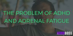 ADHD and Adrenal Fatigue Featured Image Facebook