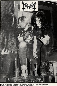 No one Will Ever Miss You Mayhem - Euronymous, Maniac, Necrobutcher (1987 - taken by Manheim)