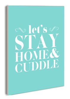 lulusimonSTUDIO Let's Stay Home and Cuddle Typography Wall Plaque