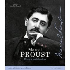 """""""Marcel Proust: The Ark and the Dove"""" """"Through the exclusive documents that Patricia Mante-Proust inherited, she revisits her rich family history in images and anecdotes."""" (http://www.amazon.com/Marcel-Proust-The-Ark-Dove/dp/3283012180)"""