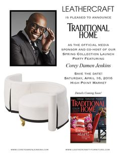 #TraditionalHome is the official media sponsor & co-host of my #Leathercraft Furniture, Inc. Spring collection launch party! I'll see you April 16th at #HighPoint Market | The World's Home for Home Furnishings!