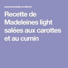 Recette de Madeleines light salées aux carottes et au cumin