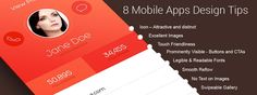 8 Mobile Apps Design Tips for the Best UX