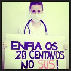 Manifestante pede mais investimentos para a saúde