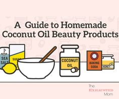Coconut Oil is good for so many things. Here's a guide to homemade coconut oil beauty products.