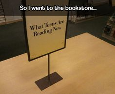 This is sad. This really isn't funny to me. I love reading! Why don't other people understand how fun it is?
