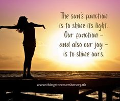 Our function here Course In Miracles, Shine Your Light, We Remember, All About Time, Quotations, Purpose, Poems, Writer, Author