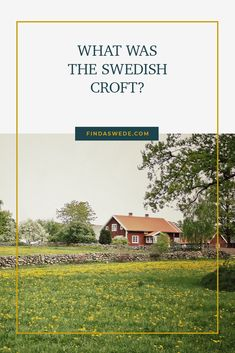 The croft has gone from a small farm at the outskirts of the village. For a while it was a form of living that left people at the mercy of a landowner. And now they are summer homes for the present day Swedes. Most likely your ancestor lived on a croft. Read about them here! #sweden #ancestry #familyhistory