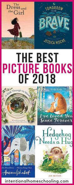 The Best Picture Books Published in 2018 - Intentional Homeschooling I enjoy keeping track of the publication date of the picture books we read and doing a round up of the best books from each year. Earlier in 2018 I wrote Good Books, Books To Read, My Books, Story Books, Best Children Books, Childrens Books, Books For Kids, Roman, Fiction