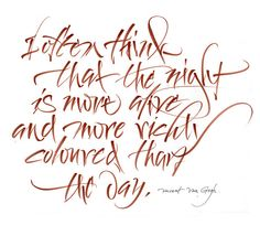 fantastic calligraphy by Luca Barcellona, and a great quote from Van Gogh
