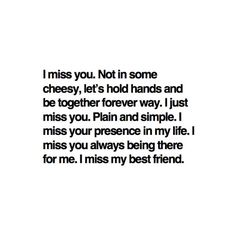 miss you, miss you..