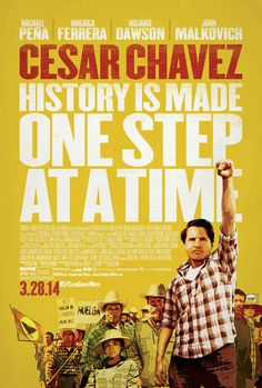 15 Reasons Why The Cesar Chavez Movie Matters