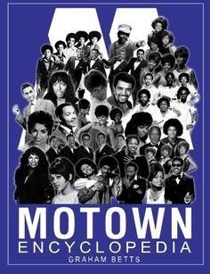 Motown Encyclopedia by Graham Betts https://www.amazon.com/dp/1500471690/ref=cm_sw_r_pi_dp_x_2lrLyb7G3YXJY