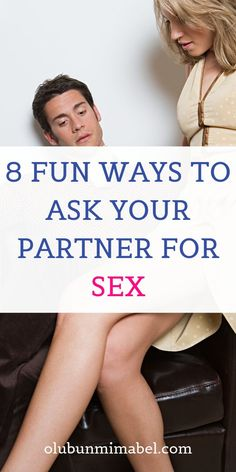 Discover 8 fun ways to make the first move on your spouse...