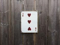 Playing Card (gallery wall/family #) Made by The Primitive Shed, St. Catharines