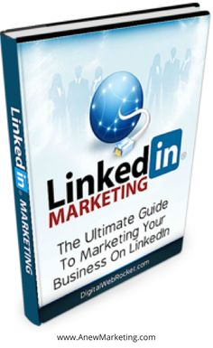 The Ultimate Guide To Marketing Your Business On LinkedIn Online Marketing Tools, The Marketing, Internet Marketing, Affiliate Marketing, Linkedin Business, Growing Your Business, Social Media, Marketing Strategies, Book