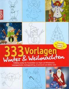 333 Vorlagen Winter & Weihnachten Filigran und Fensterbilder