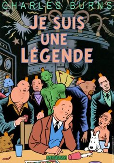 33-Je-Suis-une-Legende-by-Charles-Burns.jpg 560 × 800 pixels