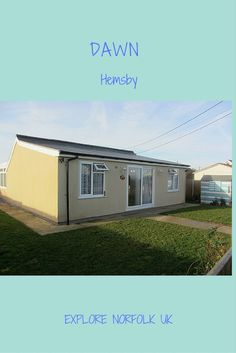 Dawn dog friendly holiday home is the perfect 2 bedroom accommodation in Hemsby Norfolk with sea views and direct access out to the dunes and beach Dog Friendly Accommodation, Dog Friendly Holidays, The Dunes, Norfolk, Dog Friends, Dawn, Shed, Houses, Outdoor Structures