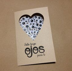 Tarjeta para San Valentín: Sólo tengo ojos para ti