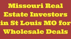 Missouri Real Estate Investors in St Louis MO for Wholesale Deals...#realestateinvesting #flippinghouses #flippinghomes #stlouisrealestate