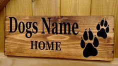 Personalised NAME DOG Rustic Sign Plaque House Kennel Bed bowl feeding food House Plaques, Name Plaques, Wood Plaques, House Name Signs, House Names, Namaste Sign, Puppy Pads, Dog Signs, Rustic Signs