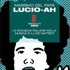 Massimo Del Papa - Lucio-Ah