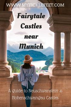 Where to find fairytale castles near Munich Germany