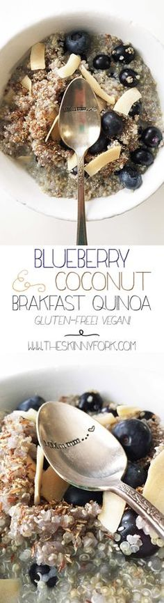 Blueberry & Coconut Breakfast Quinoa - A bowl of power to start your day out right!