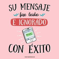 Mensaje ignorado exitosamente Cute Quotes, Best Quotes, Funny Quotes, Anti Amor, Funny Images, Funny Pictures, Mr Cat, Mr Wonderful, Funny Phrases