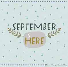 Hello September... - loveprintstudio