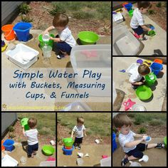 simple outside water play with buckets, measuring cups, and funnels--we do this sometimes and the kids really love it Outdoor Activities For Kids, Sensory Activities, Sensory Play, Infant Activities, Games For Kids, Kids Fun, Play Based Learning, Learning Through Play, Kids Learning