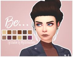 "mysteriousdane:  "" Be… Eyeshadow Palette So I've been following BubzBeauty for years and I really wanted to make her eyeshadow palette for my sims! So this is inspired by the Be… palette by BubzBeauty!  • 12 swatches: happy, charismatic, grateful,..."