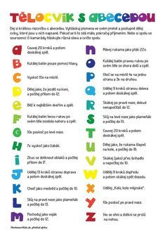 Telocvik s abecedou Pe Activities, Preschool Worksheets, Primary Teaching, Teaching English, Kids Education, Physical Education, Montessori, School Songs, School Clubs