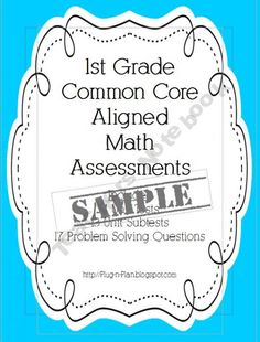 1st Grade Math Common Core Assessments SAMPLE product from Plug-n-Plan on TeachersNotebook.com