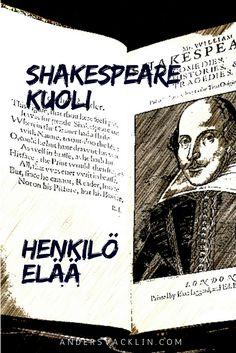 """""""Shakespearella, Draytonilla ja Ben Jonsonilla oli iloinen jälleennäkeminen, ja he ilmeisesti ottivat hieman liikaa, sillä Shakespeare kuoli siinä yhteydessä saamaansa kuumeeseen"""", kirjoitti pastori John Ward päiväkirjassaan 50-vuotta myöhemmin näytelmäkirjailijan kuolinpäivästä."""