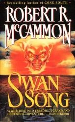 My most favorite book of all time. Swan Song by Robert McCammon.
