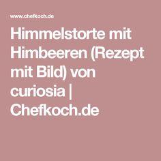 Himmelstorte mit Himbeeren (Rezept mit Bild) von curiosia | Chefkoch.de