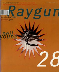 "- Ray Gun Magazine cover ""Neil Young"" by David Carson / Issue 28 / August 1995 David Carson Design, Jerry Lee Lewis, Neil Young, Graphic Design Posters, Graphic Design Typography, Raygun Magazine, 28. August, Dinosaur Jr, Magazin Covers"