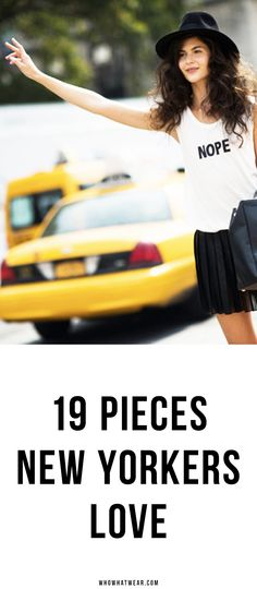 These are the 19 pieces every New York girl has in her wardrobe // NYC Style