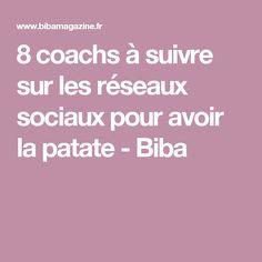 8 coachs à suivre sur les réseaux sociaux pour avoir la patate - Biba