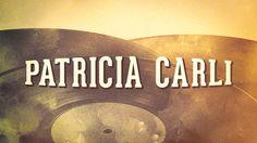 Patricia Carli - « Les idoles des années 60, Vol. 1 » (Album complet)
