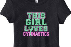 Gymnastics T-Shirt Girls Gymnastics Shirt This by TeeRificDesigns
