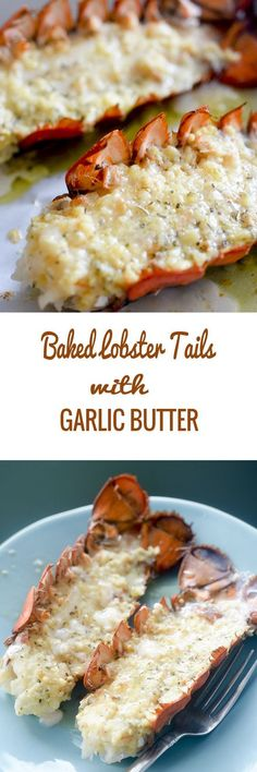 Baked Lobster Tails with Garlic Butter seafood - Recipe Diaries Lobster Recipes, Fish Recipes, Seafood Recipes, Cooking Recipes, Healthy Recipes, Smoker Recipes, Seafood Meals, Seafood Bake, Snacks