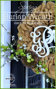 SPRING BURLAP WREATH DIY So easy to make and can be used all year long! stonegableblog.com