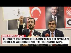 BREAKING: TURKEY PROVIDED SYRIAN REBELS WITH SARIN GAS IN SYRIA GAS ATTACKTHAN FICTION NEWS - YouTube