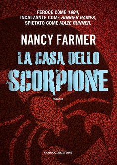 """26/01/2017 • Esce """"La casa dello scorpione"""" di Nancy Farmer edito da Fanucci Editore"""